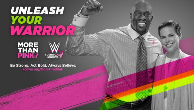 "WWE and Susan G. Komen encourage the WWE Universe to ""Unleash Your Warrior"" in the fight against breast cancer"